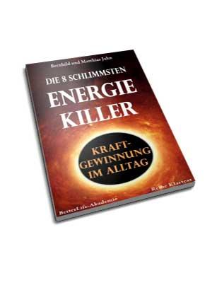 """BetterLife-Akademie - Buch """"Die 8 größten Energiekiller"""""""